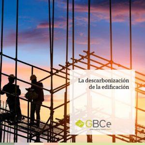 Informe Descarbonización Edificación
