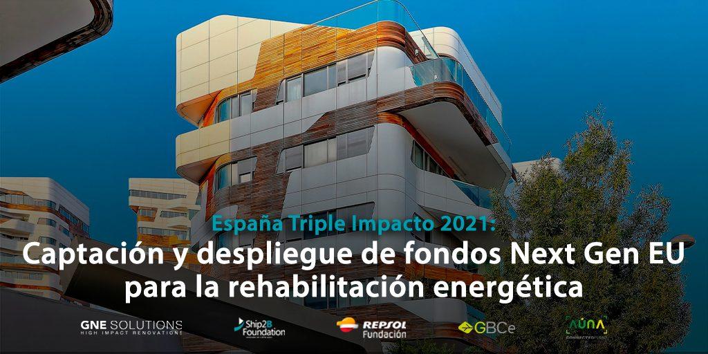 Captación y despliegue de fondos Next Gen EU para la rehabilitación energética